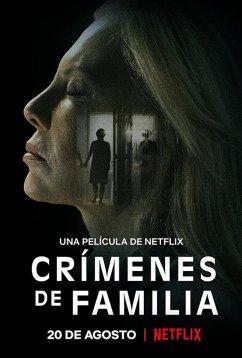 Семейные преступления (2020)
