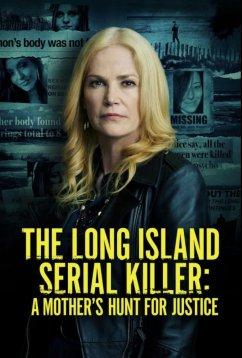 Лонг-Айлендский серийный убийца: Охота матери за справедливостью (2021)